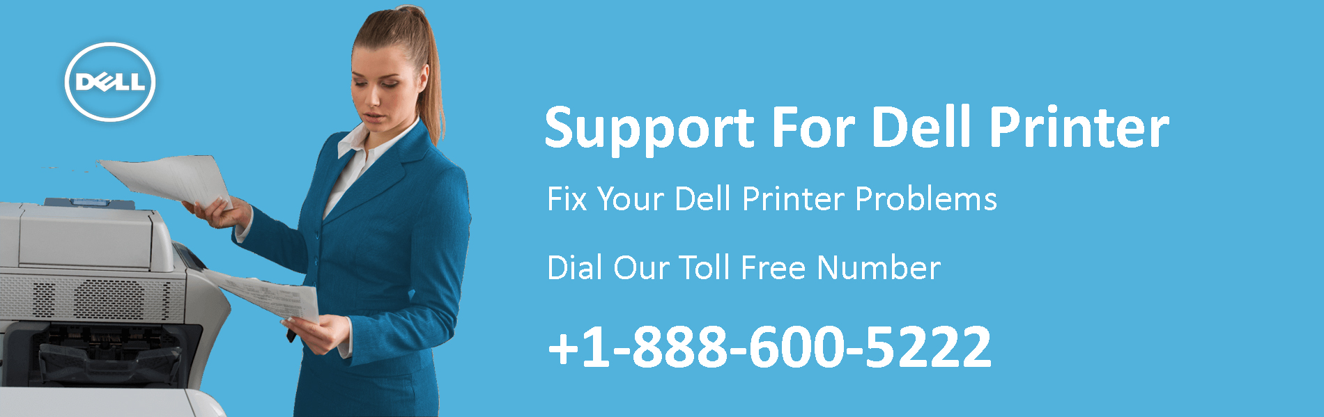 Dell Printer Support Phone Number +1-888-600-5222