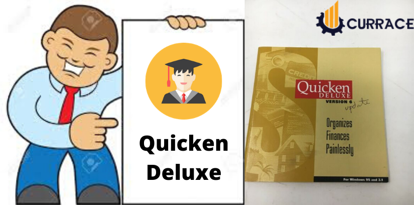 Quicken Deluxe - Explain it - Currace