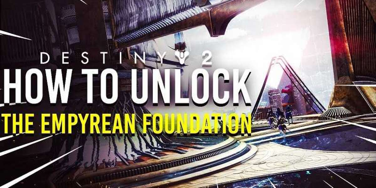 Destiny 2: How to Unlock the Empyrean Foundation