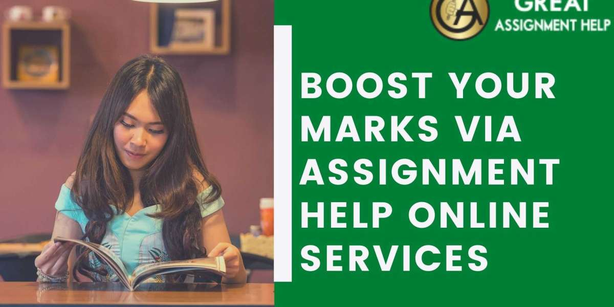 Boost Your Marks Via Assignment Help Online Services