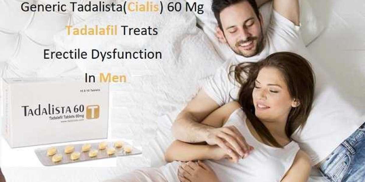 Buy Tadalista 60 Mg - Best Result Online