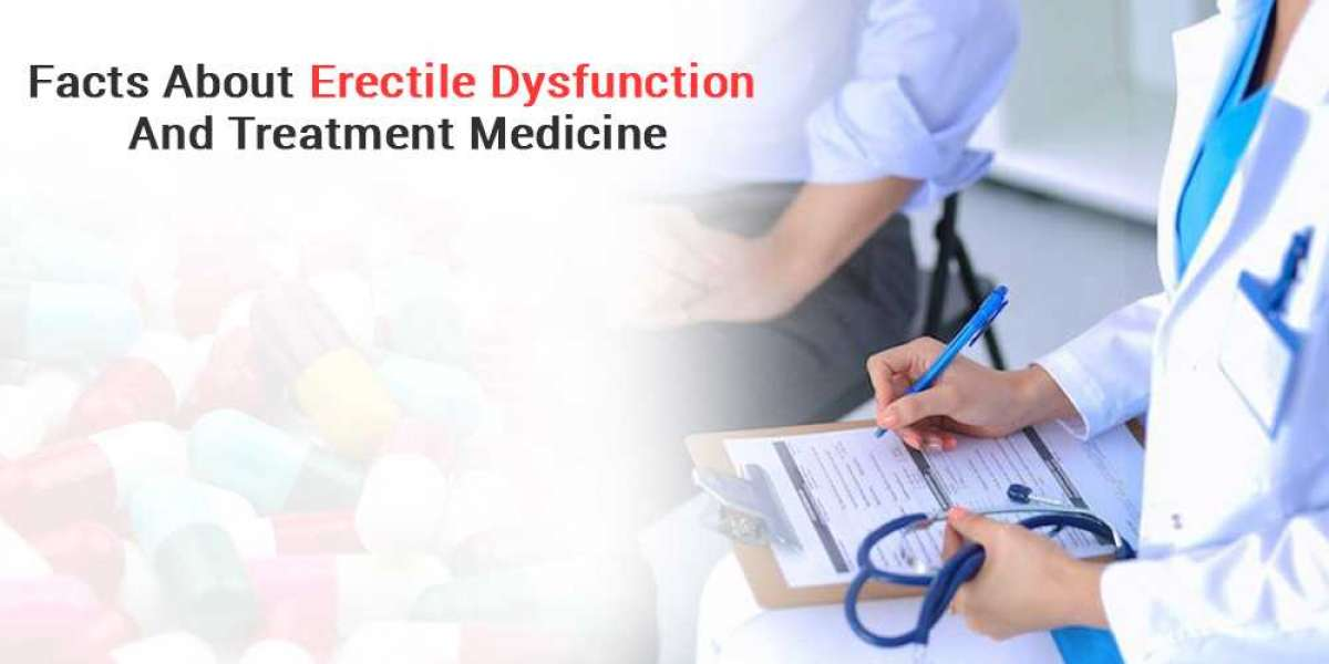 Facts About Erectile Dysfunction And Treatment Medicine