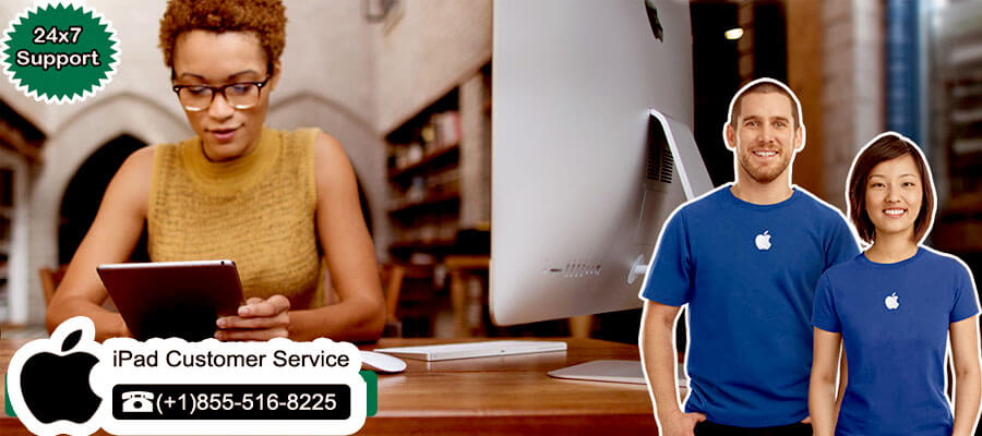 iPad Customer Service Number (+1)855-516-8225 Call Apple iPad Support