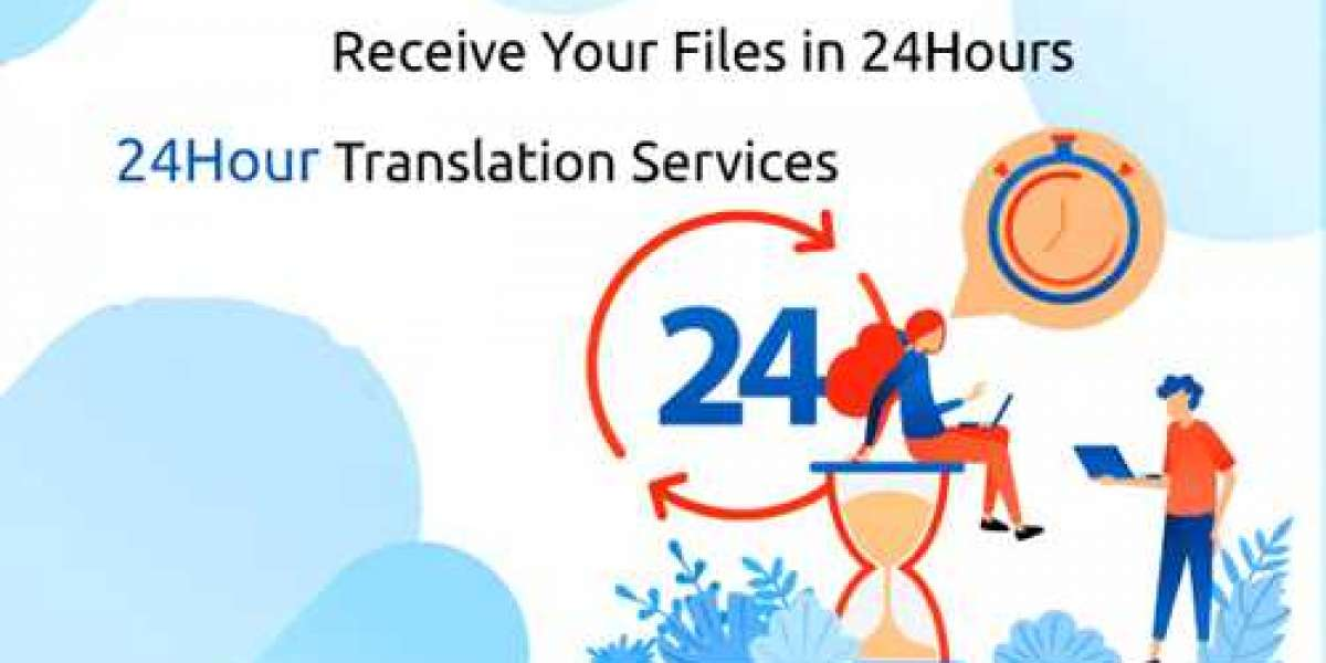 How to Get a Translation Services in 24 Hours?
