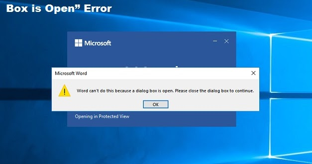 """How to Fix """"Word Can't Do this Because a Dialog Box is Open"""" Error"""