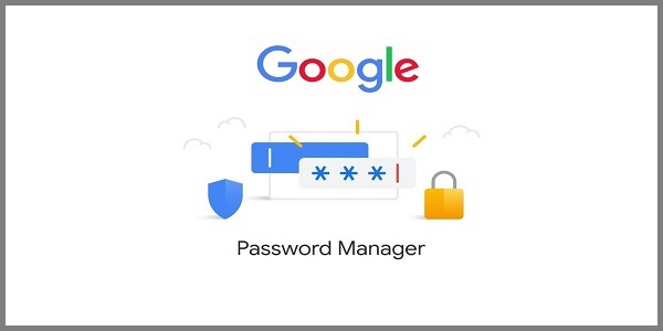 Everything You Need to Know About the Google Password Manager – Bond Walker
