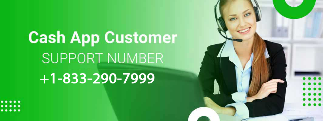 Cash App Customer Service 1-866-978-5841 Phone Number