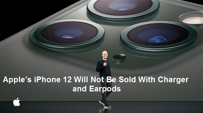 Apple's iPhone 12 Will Not Be Sold With Charger and Earpods – Emma Justin