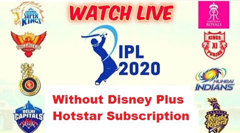 How To Watch IPL 2020 LIVE Without Hotstar Subscription