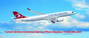 Turkish Airlines Reservations +1-888-541-9118   Manage Booking