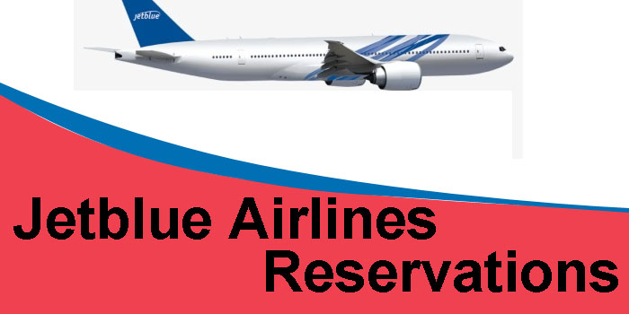 JetBlue Reservations +1-888-541-9118 Number   Official Site