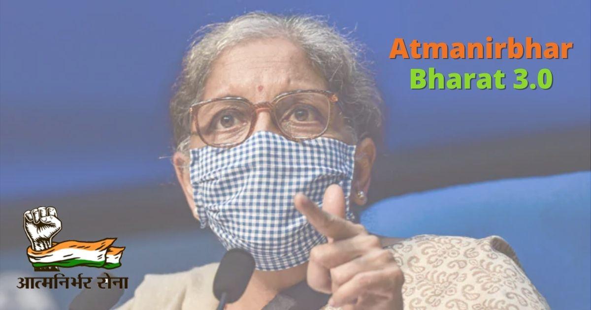 Atmanirbhar Bharat 3.0 Measures Announced by FM Nirmala Sitharaman