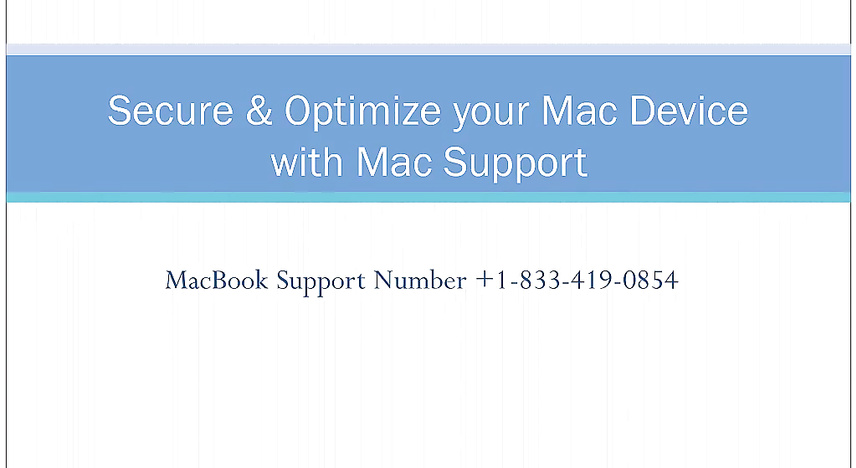 Secure and optimize your Mac Device with Mac Secure and Optimize your mac device with Mac Support