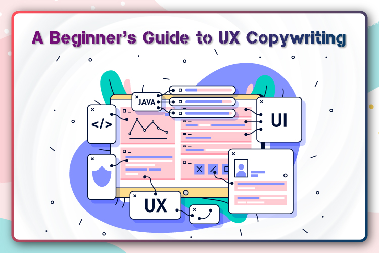 A Beginner's Guide to UX Copywriting – Tireless IT Services