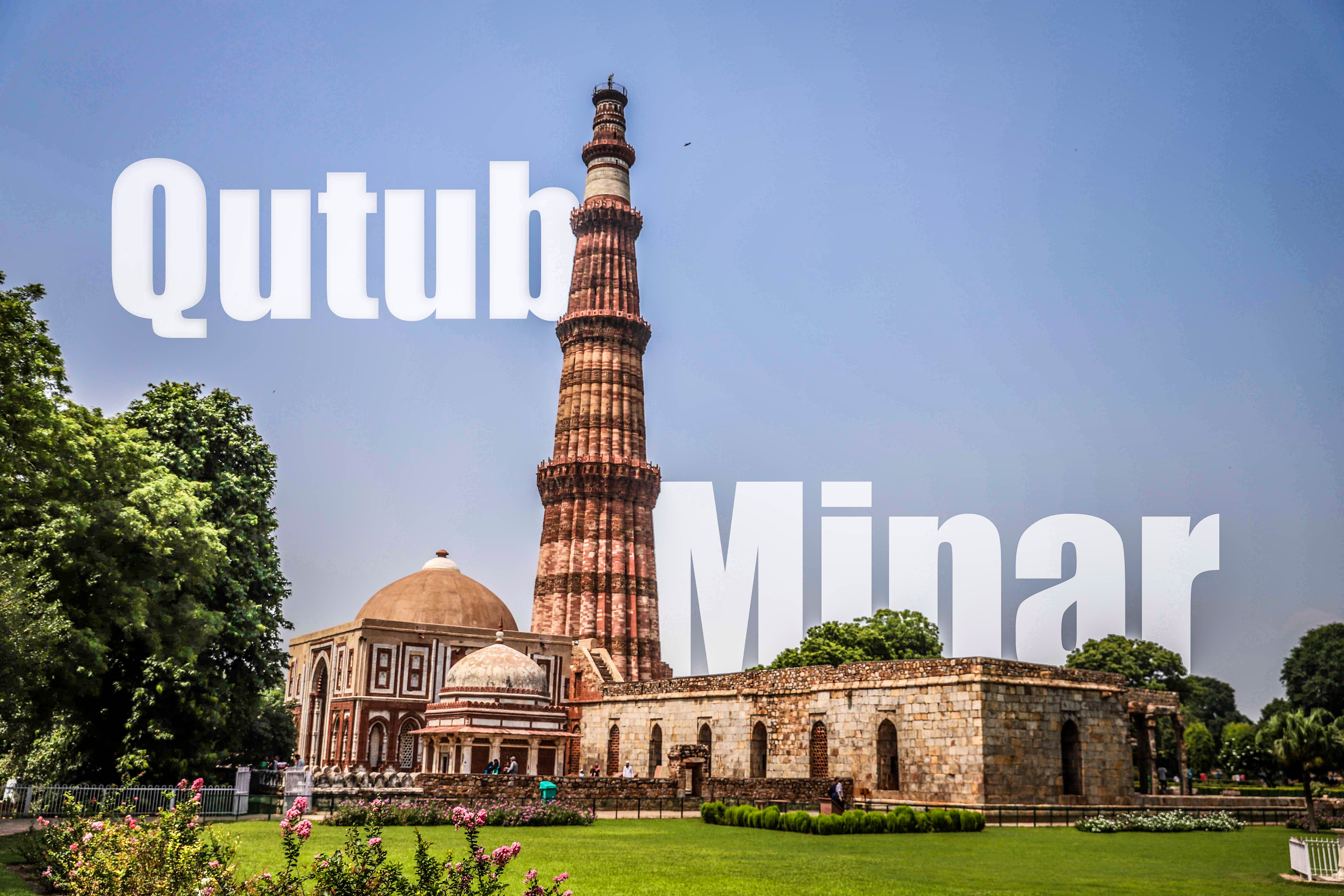 Qutub Minar- The Majestic Victory Tower