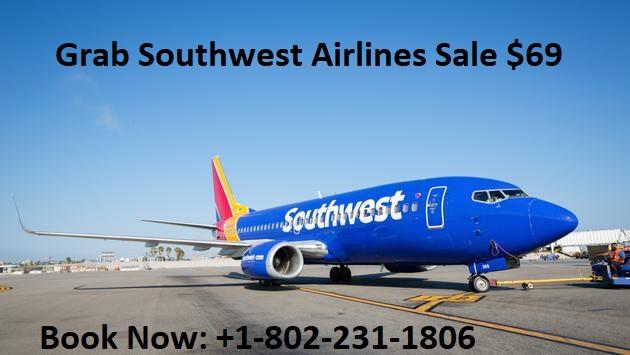 Southwest Airlines Sale $69 Flights 2021 | +1-802-231-1806