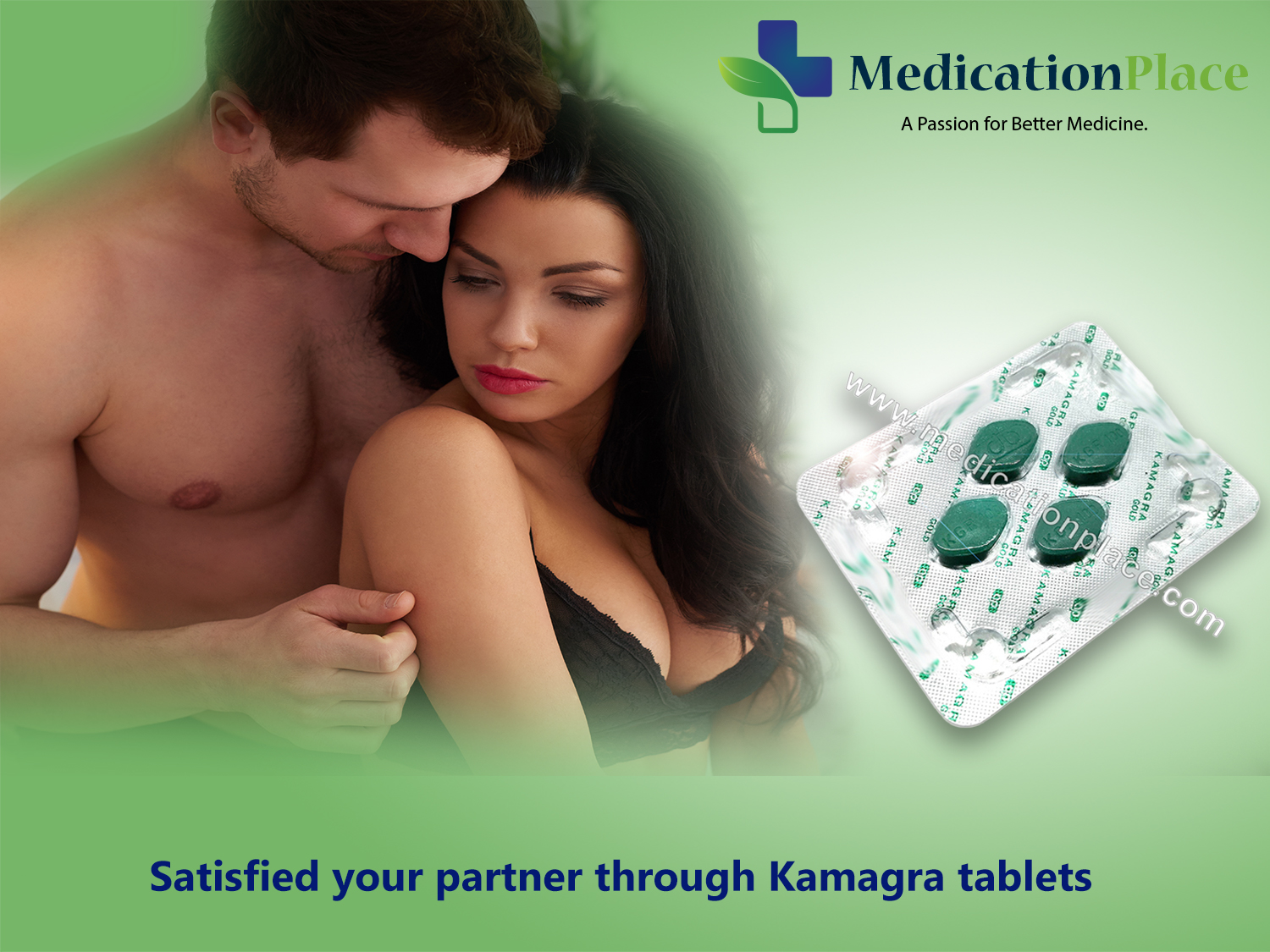 Satisfied Your Partner through Kamagra Tablets - Medicationplace